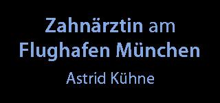 Zahnärztin Astrid Kühne am Flughafen München Logo